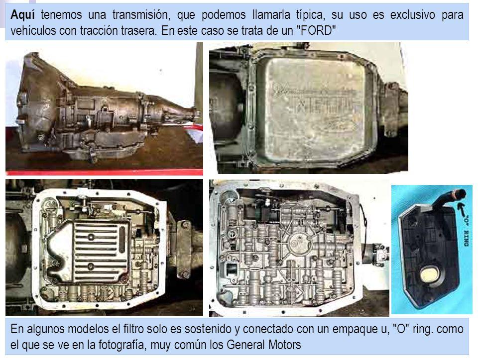 Aquí tenemos una transmisión, que podemos llamarla típica, su uso es exclusivo para vehículos con tracción trasera. En este caso se trata de un FORD