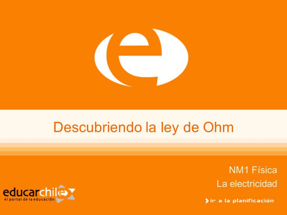 Descubriendo la ley de Ohm