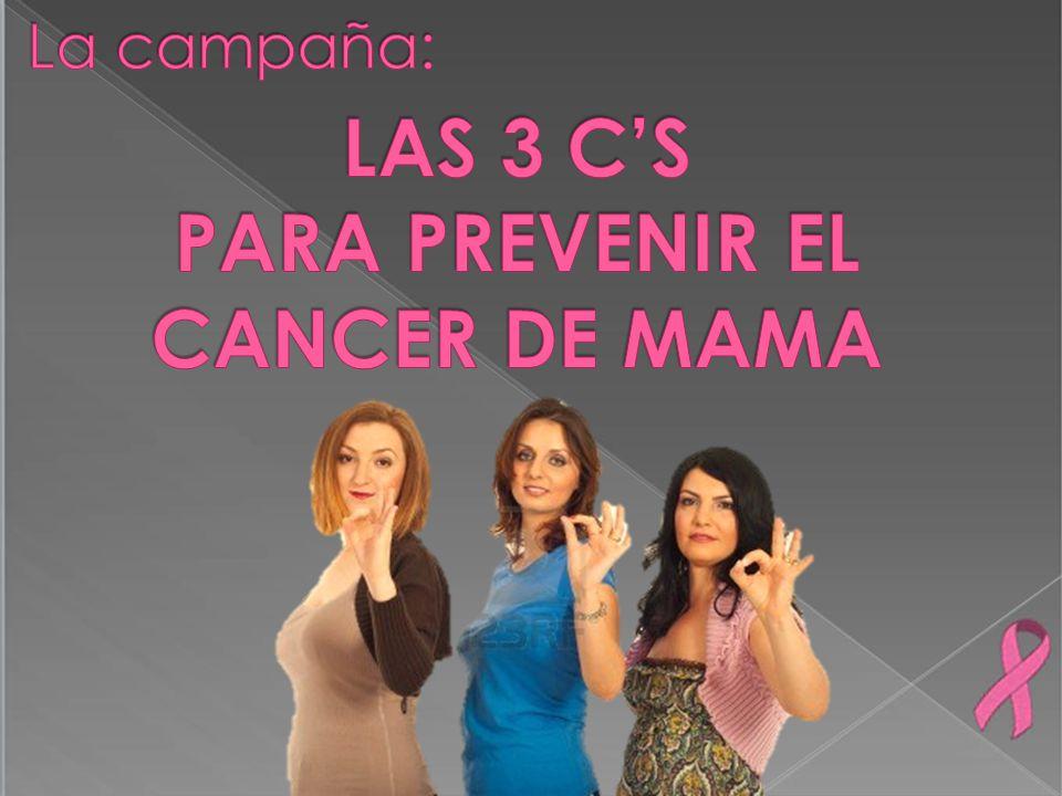 PARA PREVENIR EL CANCER DE MAMA