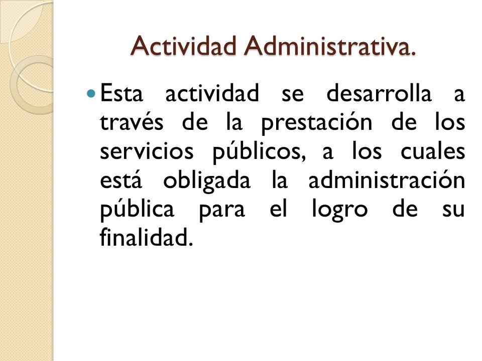 Actividad Administrativa.