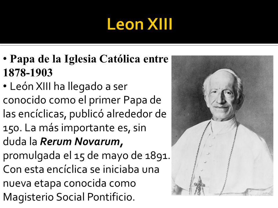 Leon XIII Papa de la Iglesia Católica entre 1878-1903