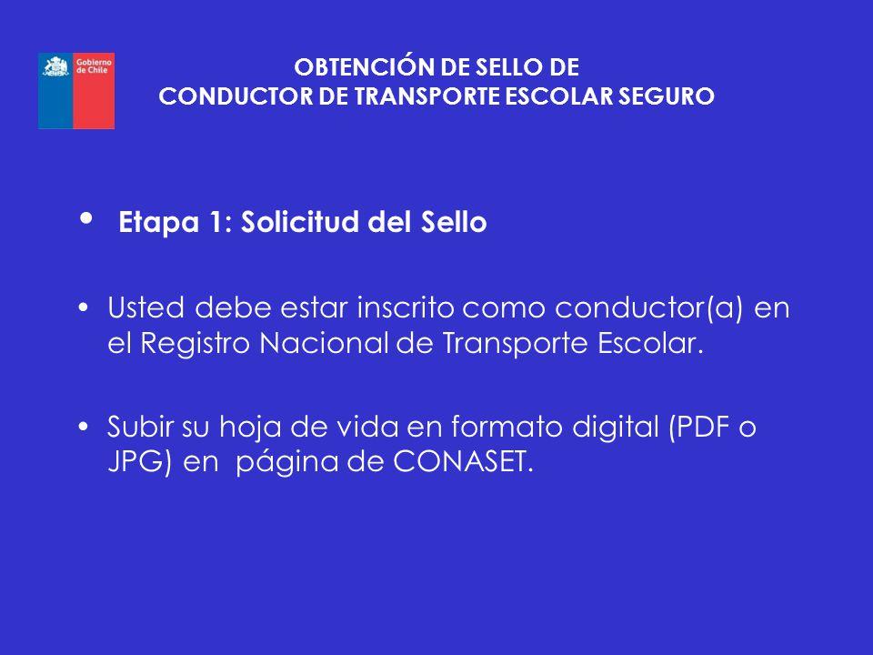 OBTENCIÓN DE SELLO DE CONDUCTOR DE TRANSPORTE ESCOLAR SEGURO