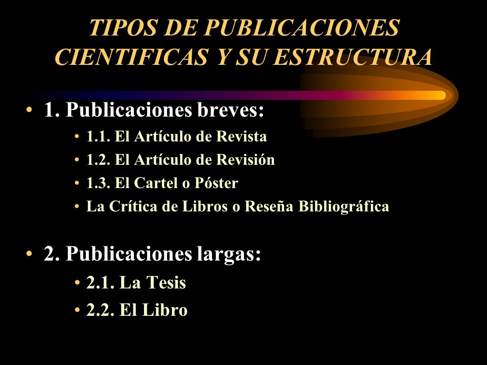 TIPOS DE PUBLICACIONES CIENTIFICAS Y SU ESTRUCTURA