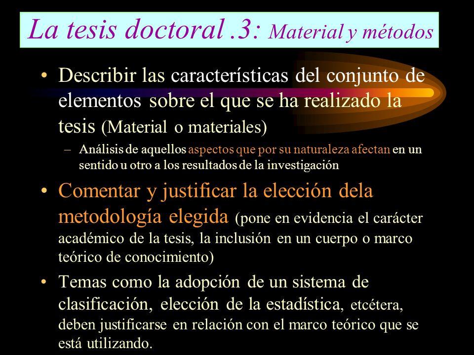 La tesis doctoral .3: Material y métodos