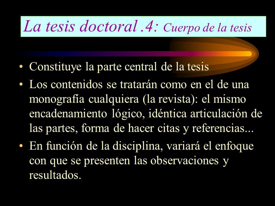 La tesis doctoral .4: Cuerpo de la tesis