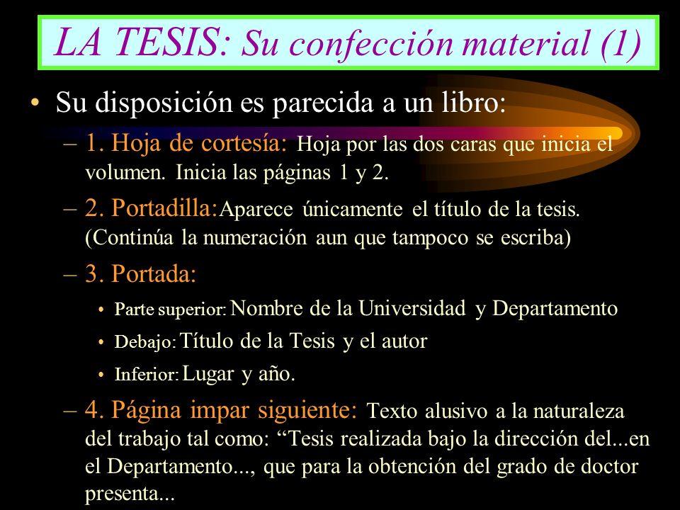 LA TESIS: Su confección material (1)