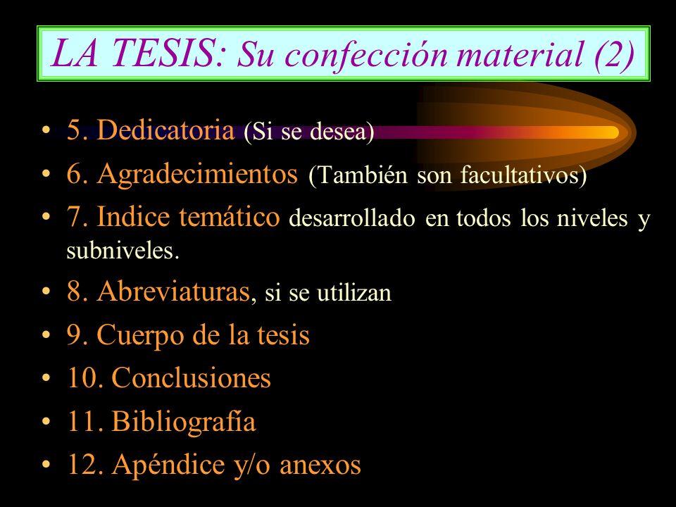 LA TESIS: Su confección material (2)