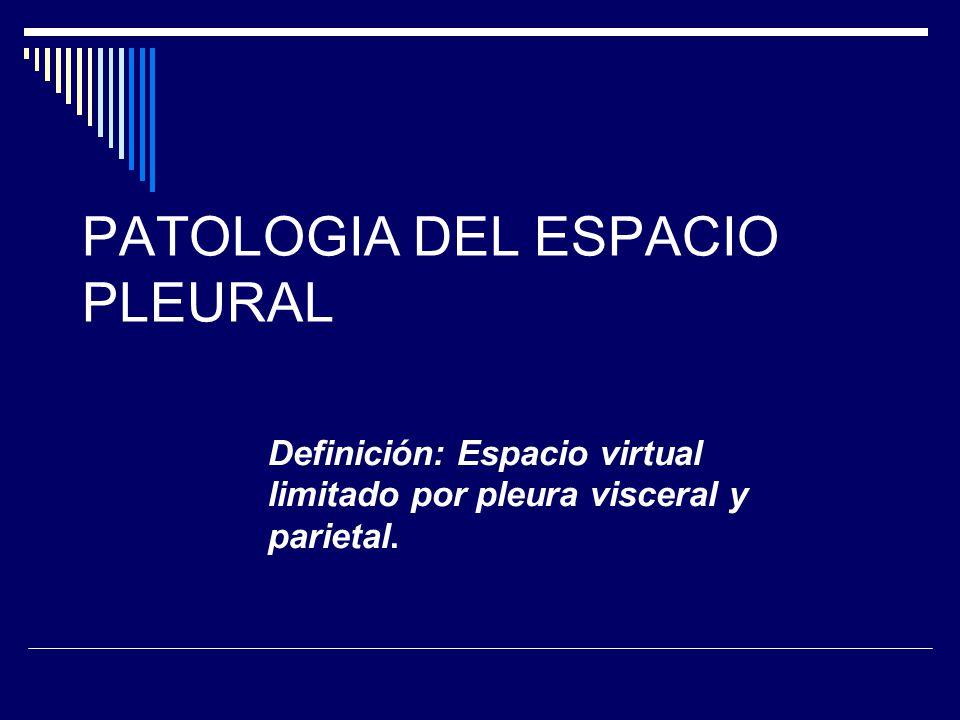 PATOLOGIA DEL ESPACIO PLEURAL