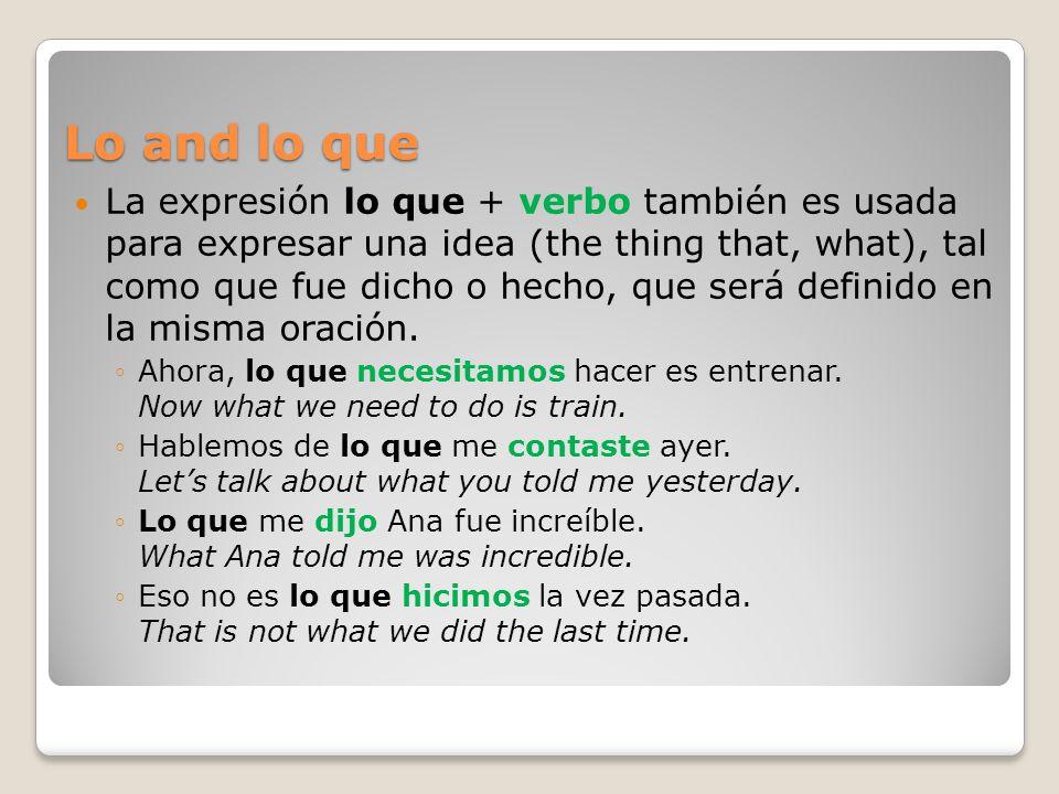 Lo and lo que