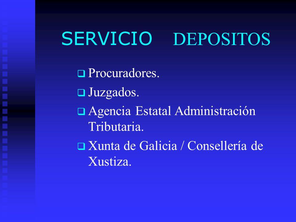 SERVICIO DEPOSITOS Procuradores. Juzgados.
