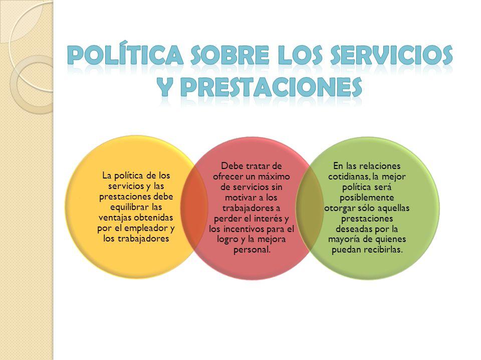 POLÍTICA SOBRE LOS SERVICIOS