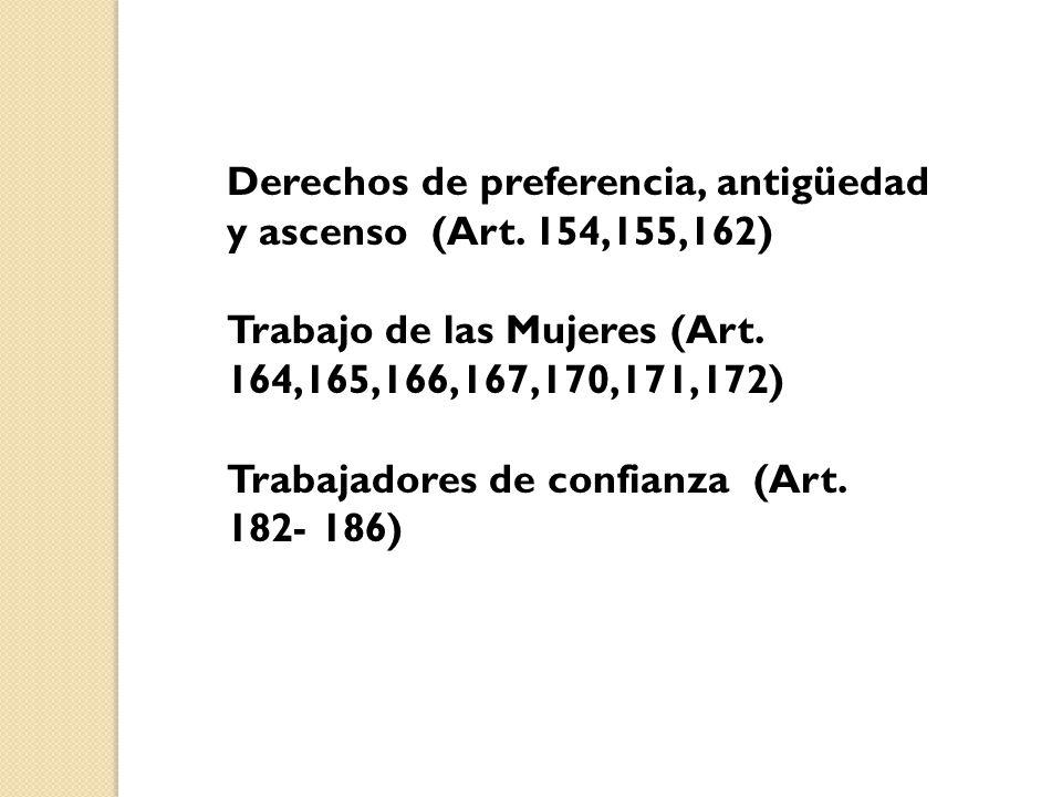 Derechos de preferencia, antigüedad y ascenso (Art. 154,155,162)