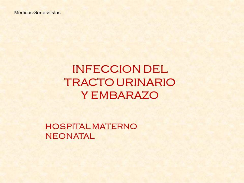 INFECCION DEL TRACTO URINARIO Y EMBARAZO