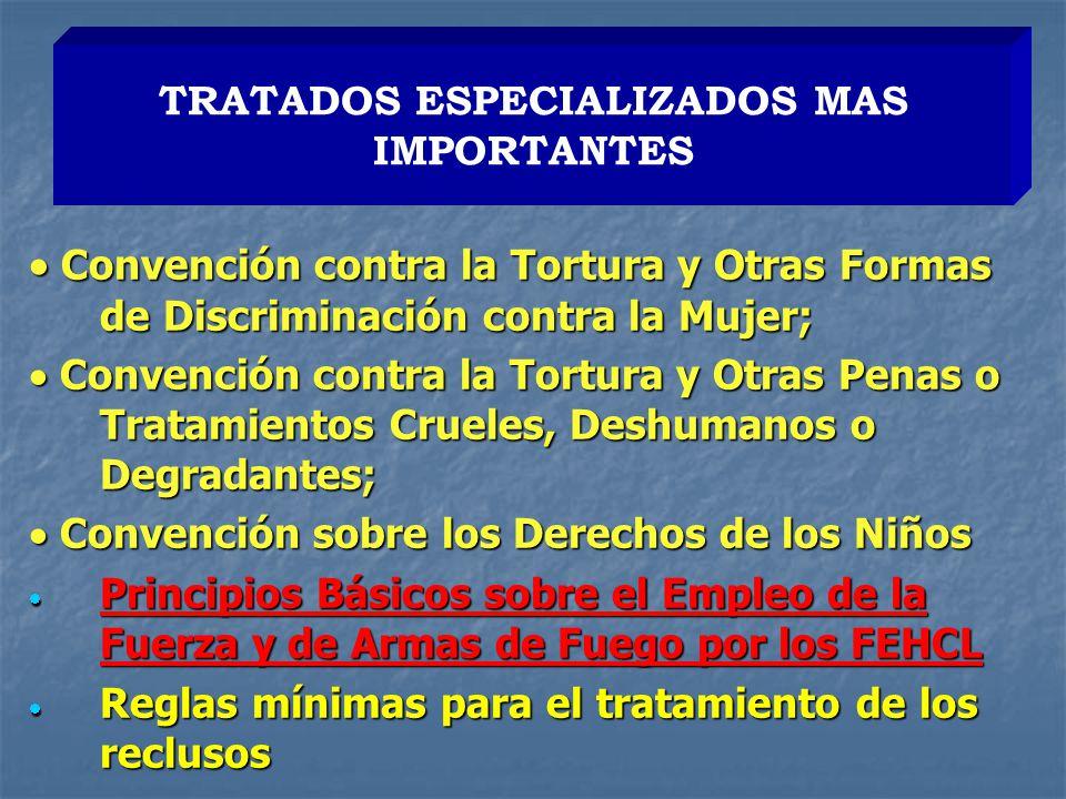 TRATADOS ESPECIALIZADOS MAS IMPORTANTES
