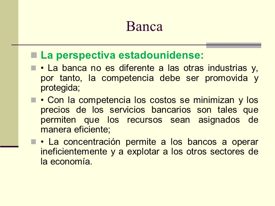 Banca La perspectiva estadounidense: