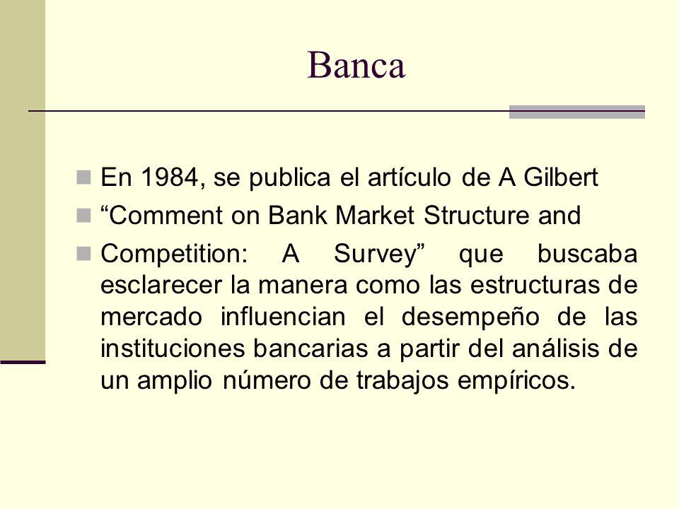 Banca En 1984, se publica el artículo de A Gilbert