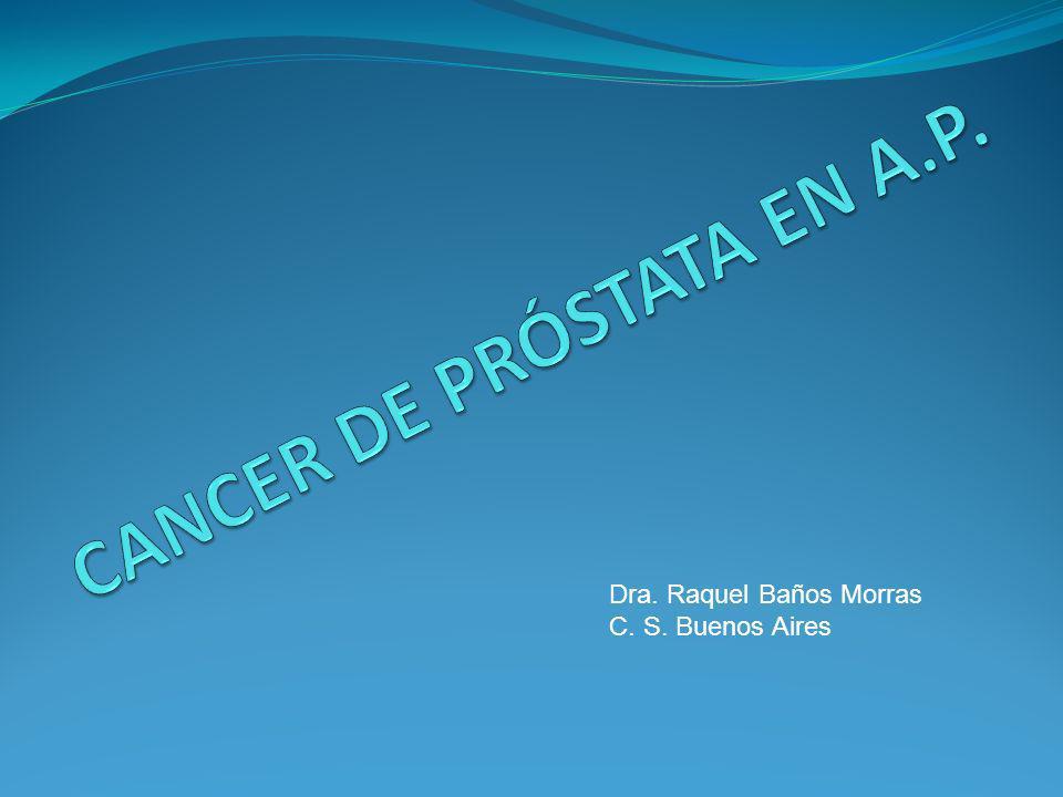 CANCER DE PRÓSTATA EN A.P.