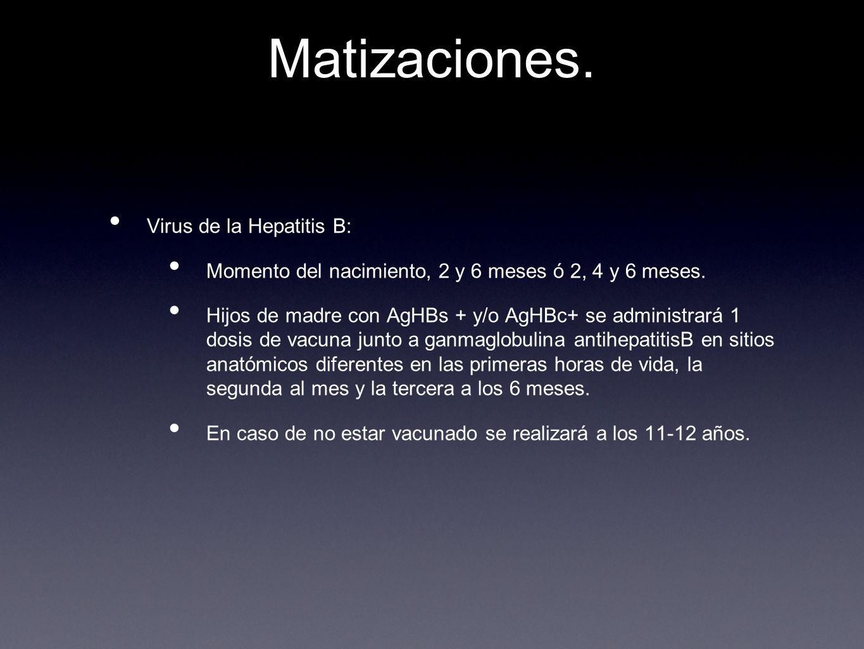 Matizaciones. Virus de la Hepatitis B: