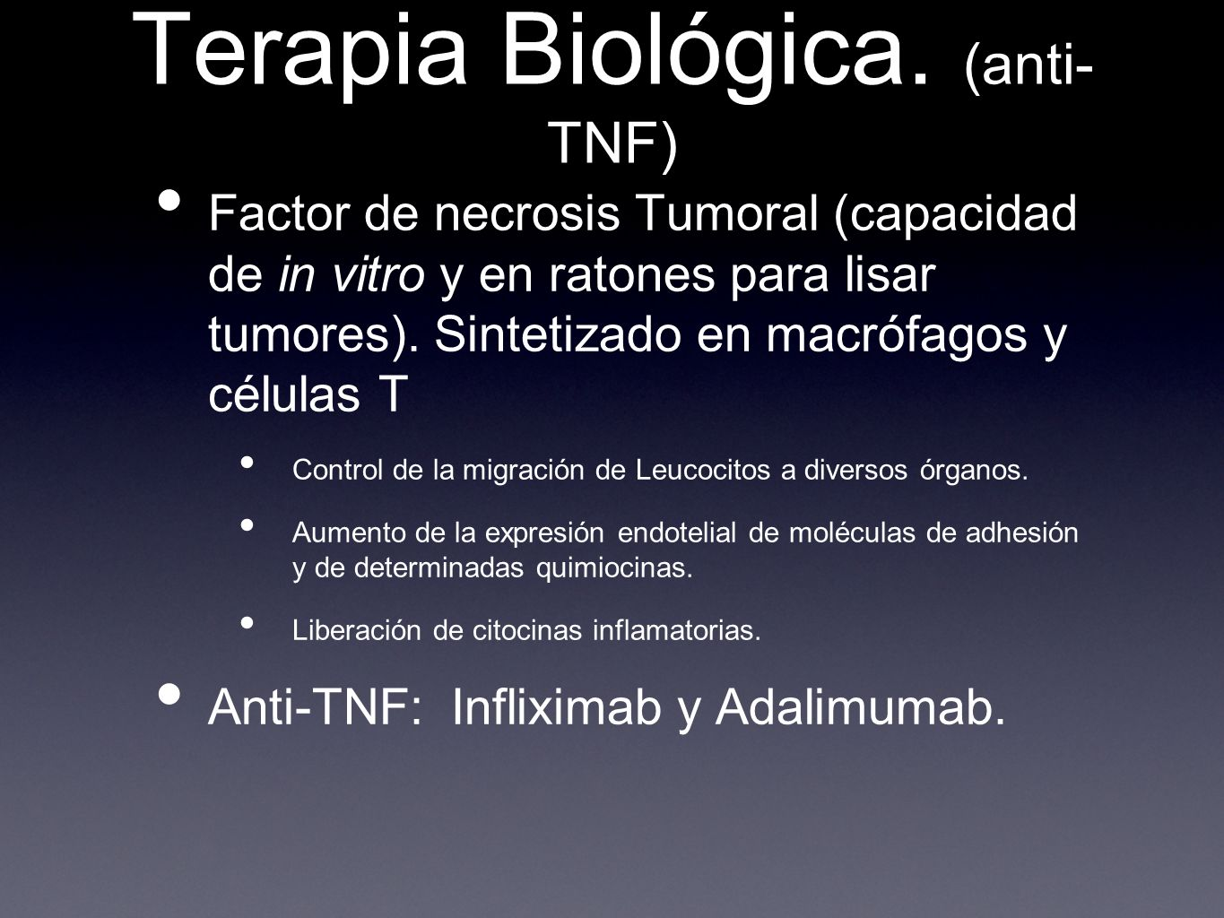 Terapia Biológica. (anti-TNF)