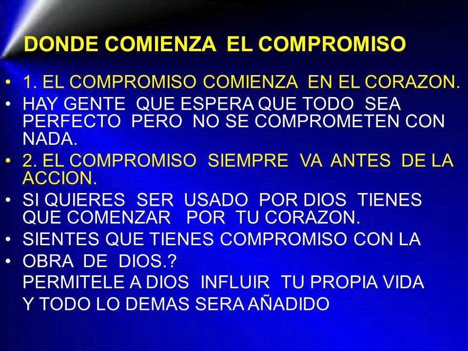 DONDE COMIENZA EL COMPROMISO