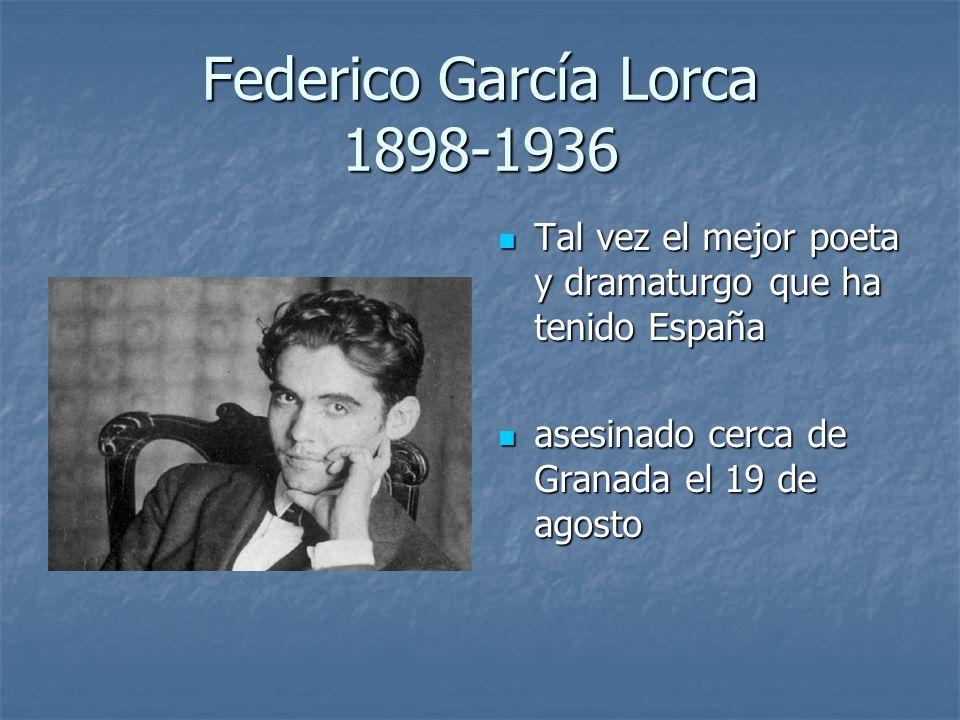 Federico García Lorca 1898-1936