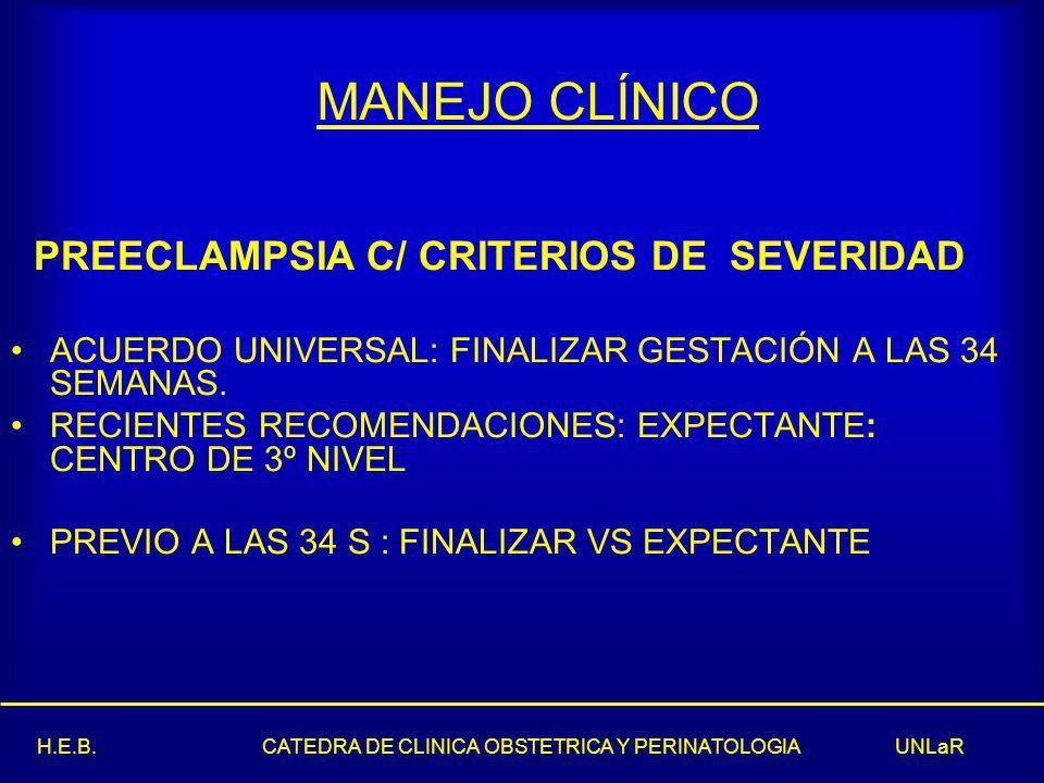 MANEJO CLÍNICO PREECLAMPSIA C/ CRITERIOS DE SEVERIDAD