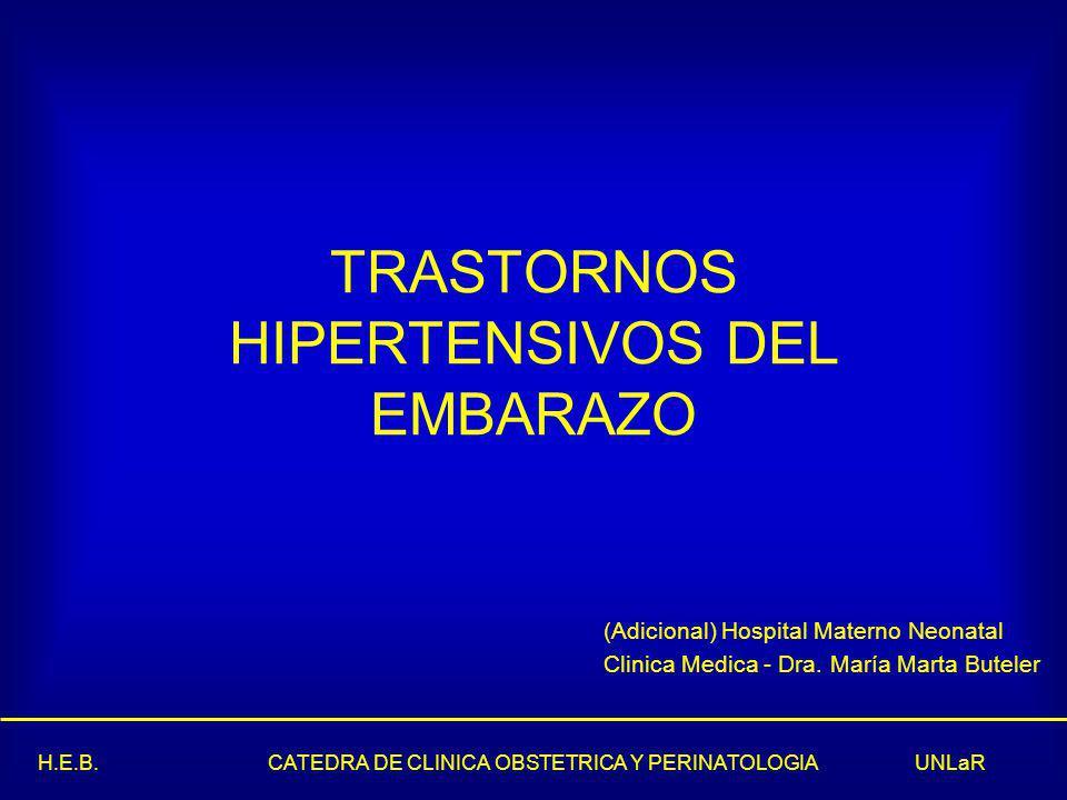 TRASTORNOS HIPERTENSIVOS DEL EMBARAZO
