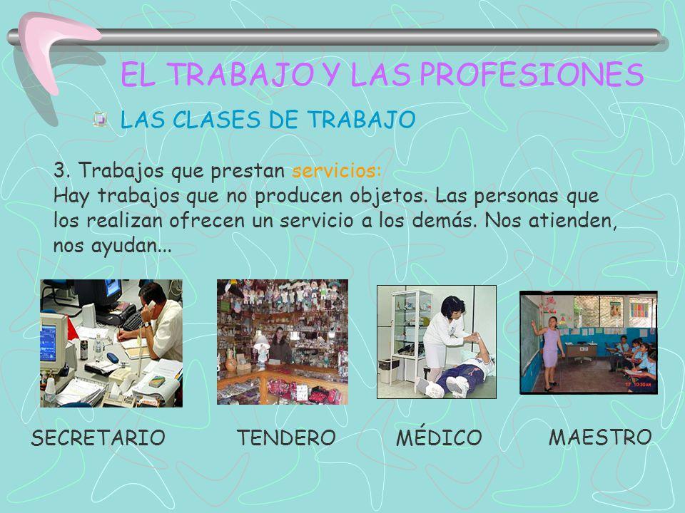EL TRABAJO Y LAS PROFESIONES