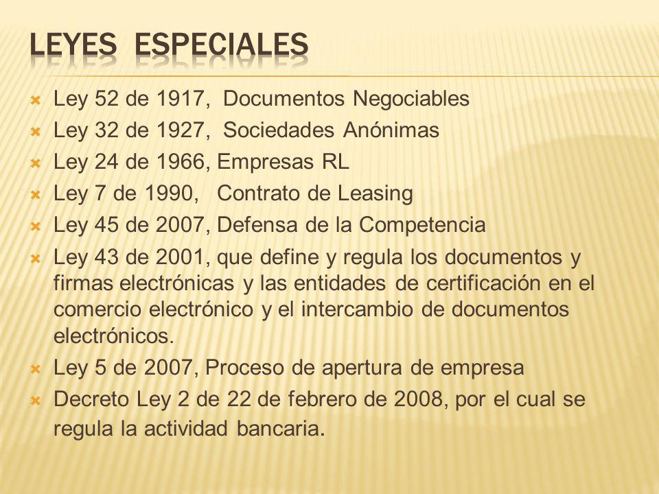 Leyes especiales Ley 52 de 1917, Documentos Negociables