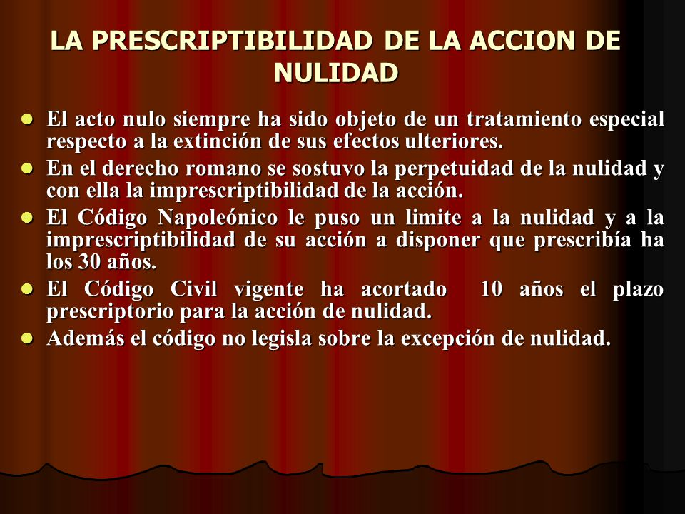 LA PRESCRIPTIBILIDAD DE LA ACCION DE NULIDAD