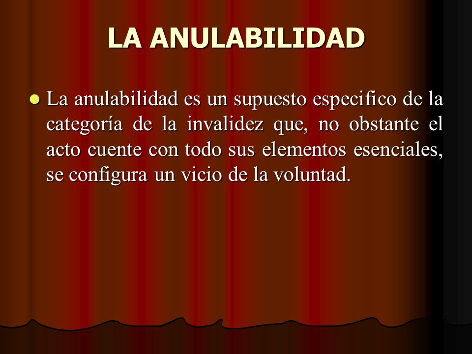 LA ANULABILIDAD