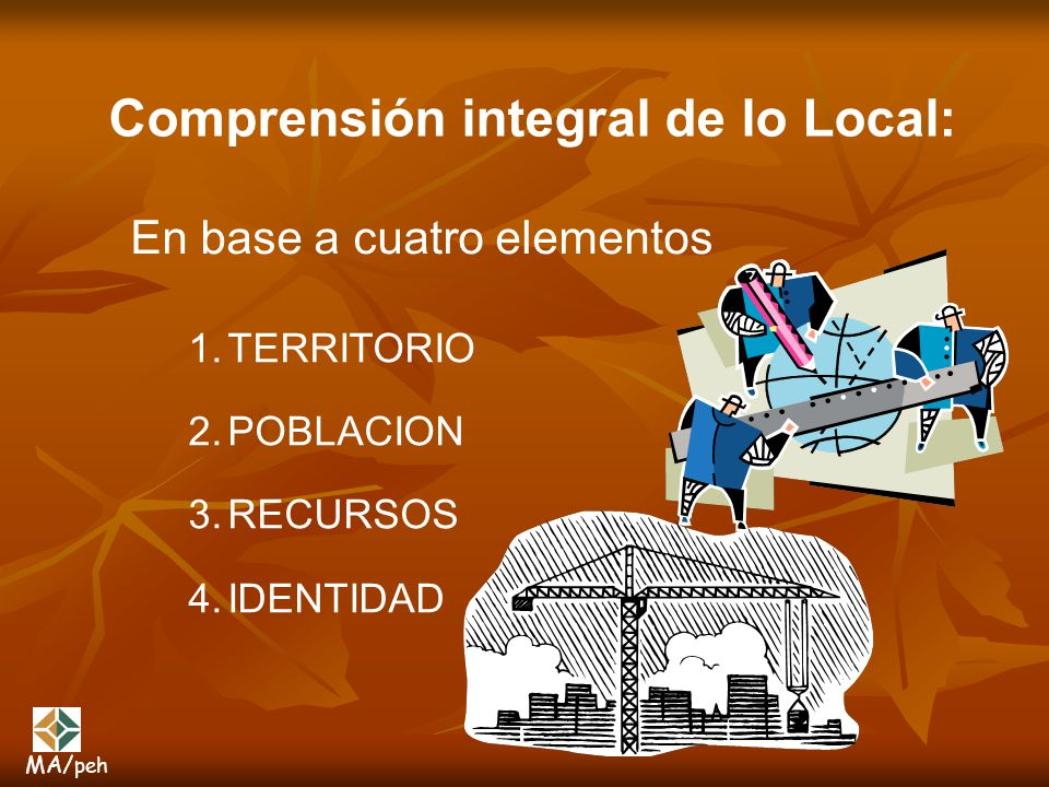 Comprensión integral de lo Local: