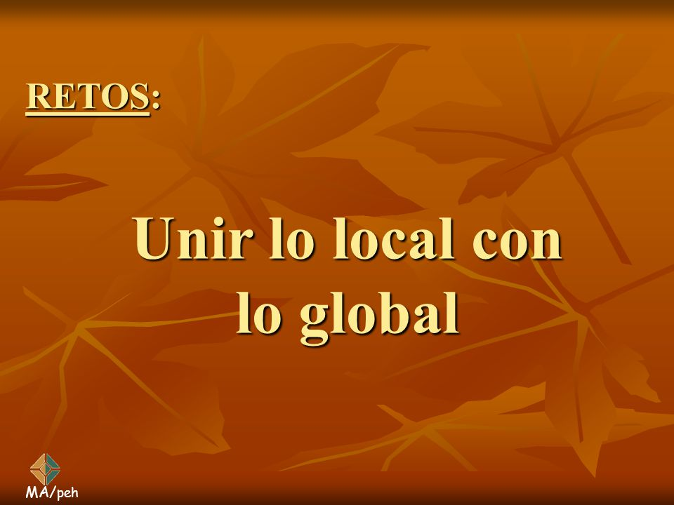 Unir lo local con lo global
