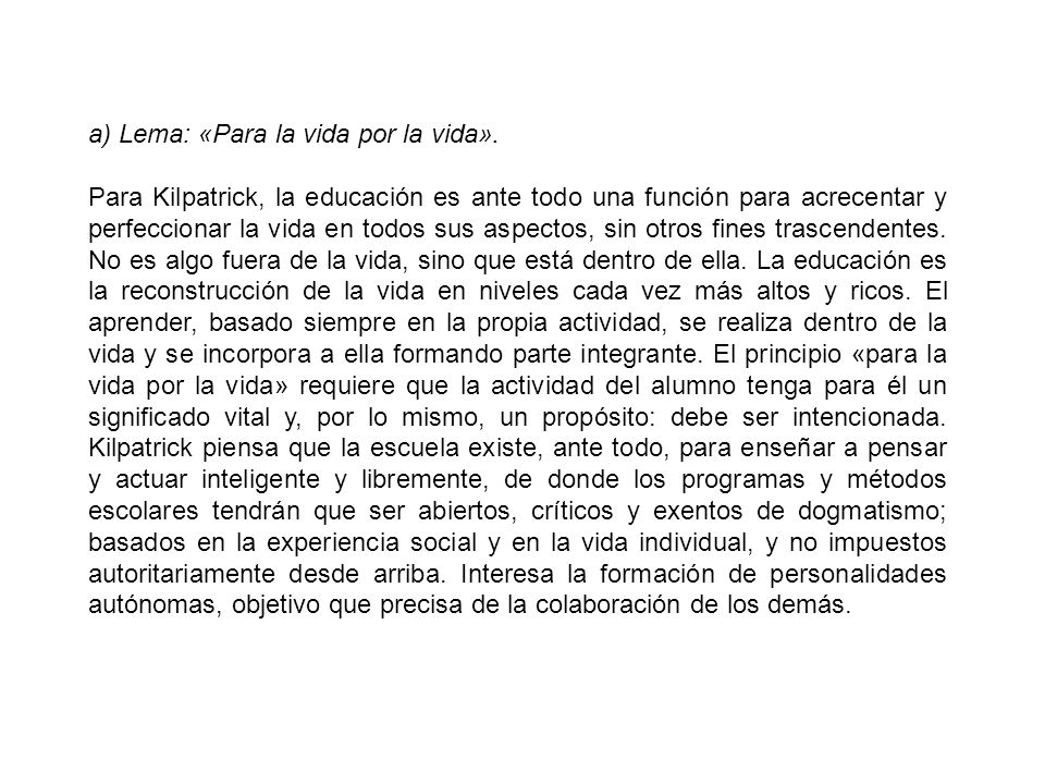 a) Lema: «Para la vida por la vida».