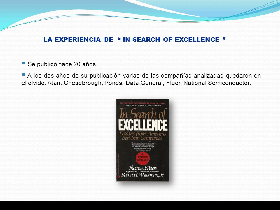 LA EXPERIENCIA DE IN SEARCH OF EXCELLENCE