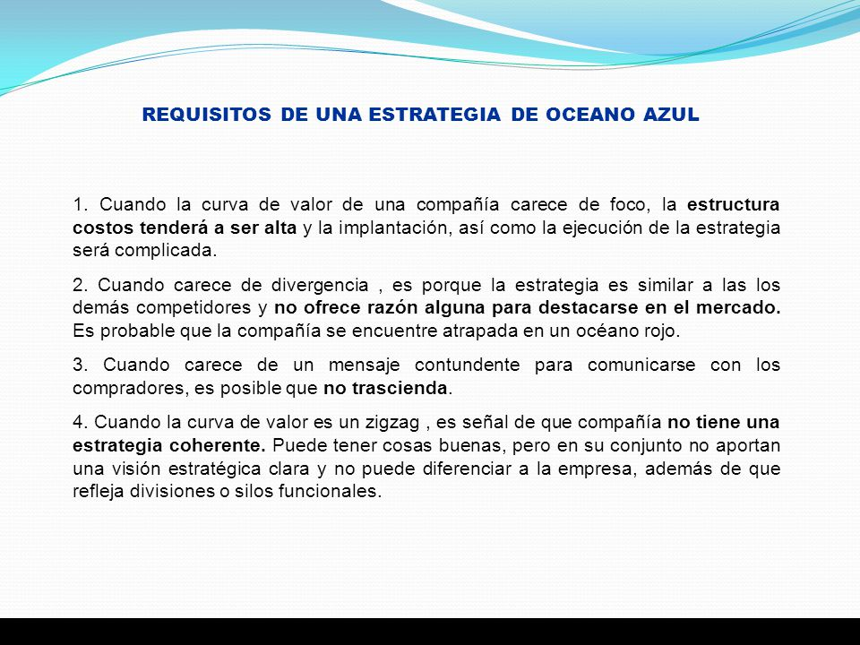 REQUISITOS DE UNA ESTRATEGIA DE OCEANO AZUL