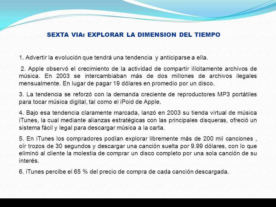 SEXTA VIA: EXPLORAR LA DIMENSION DEL TIEMPO
