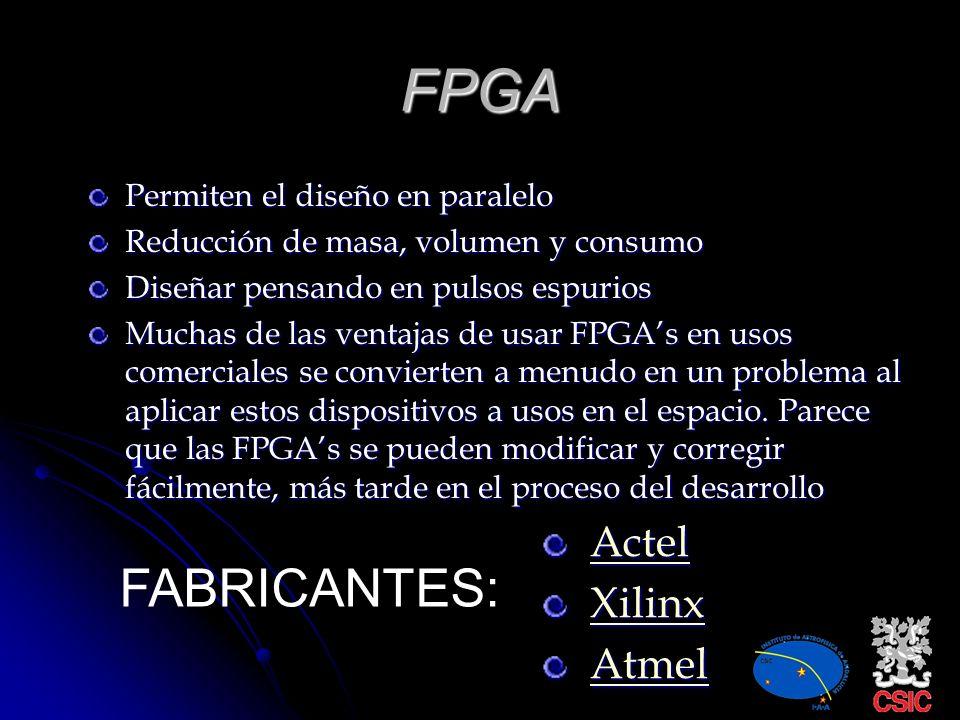 FPGA FABRICANTES: Actel Xilinx Atmel Permiten el diseño en paralelo