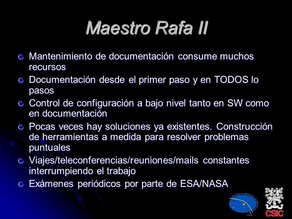 Maestro Rafa II Mantenimiento de documentación consume muchos recursos