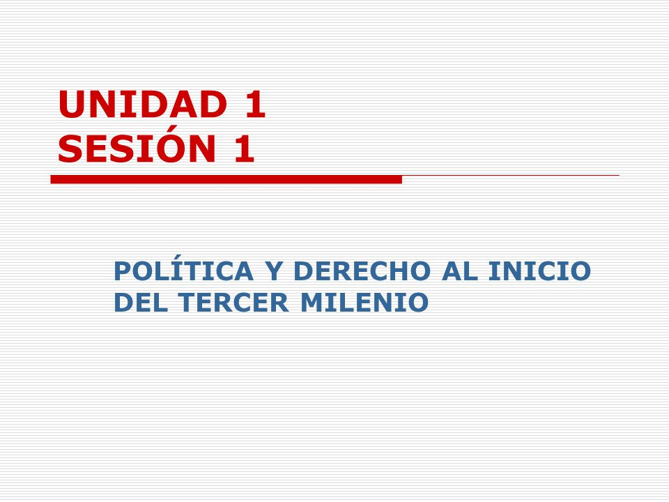 POLÍTICA Y DERECHO AL INICIO DEL TERCER MILENIO