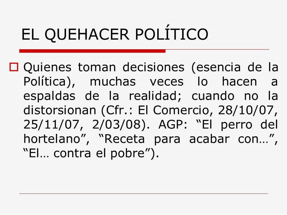 EL QUEHACER POLÍTICO
