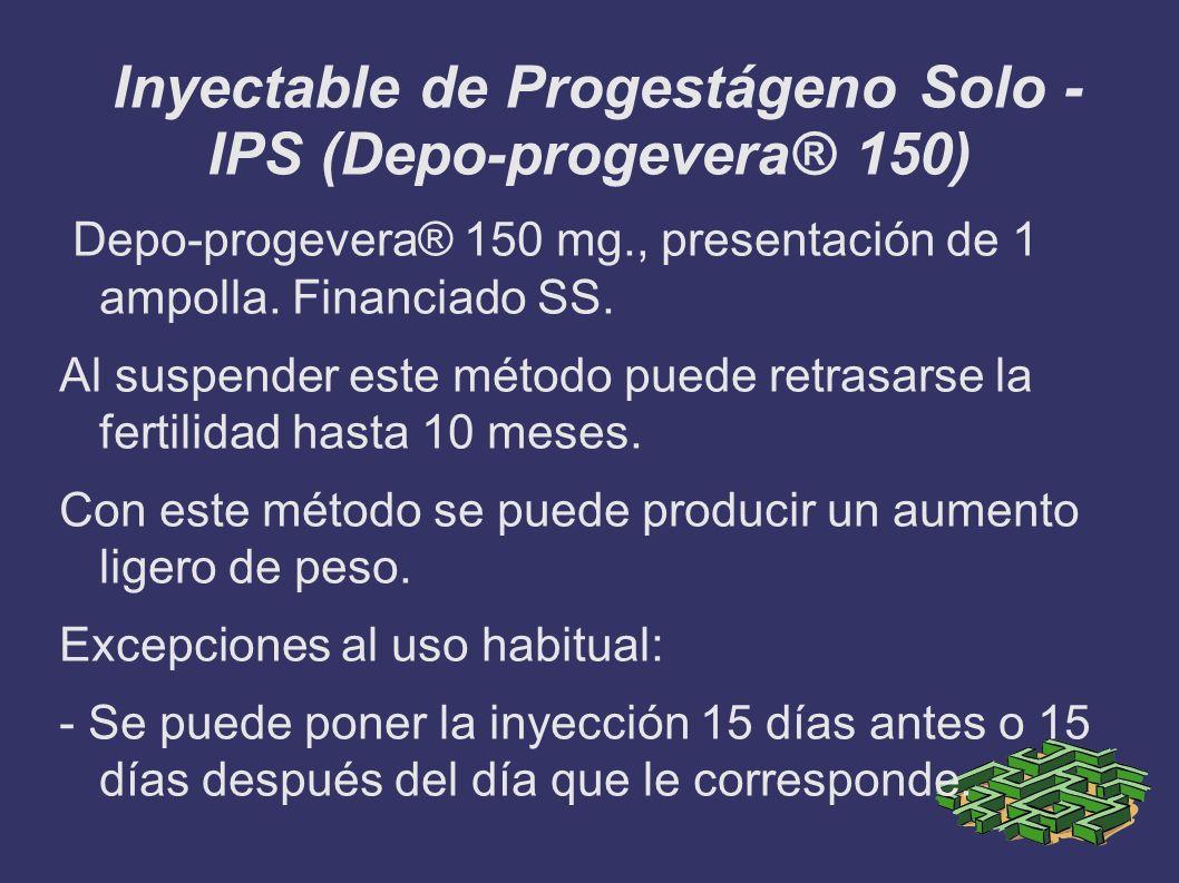 Inyectable de Progestágeno Solo - IPS (Depo-progevera® 150)