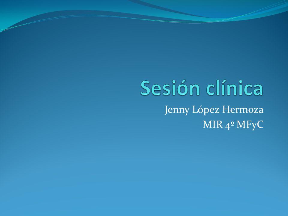 Jenny López Hermoza MIR 4º MFyC