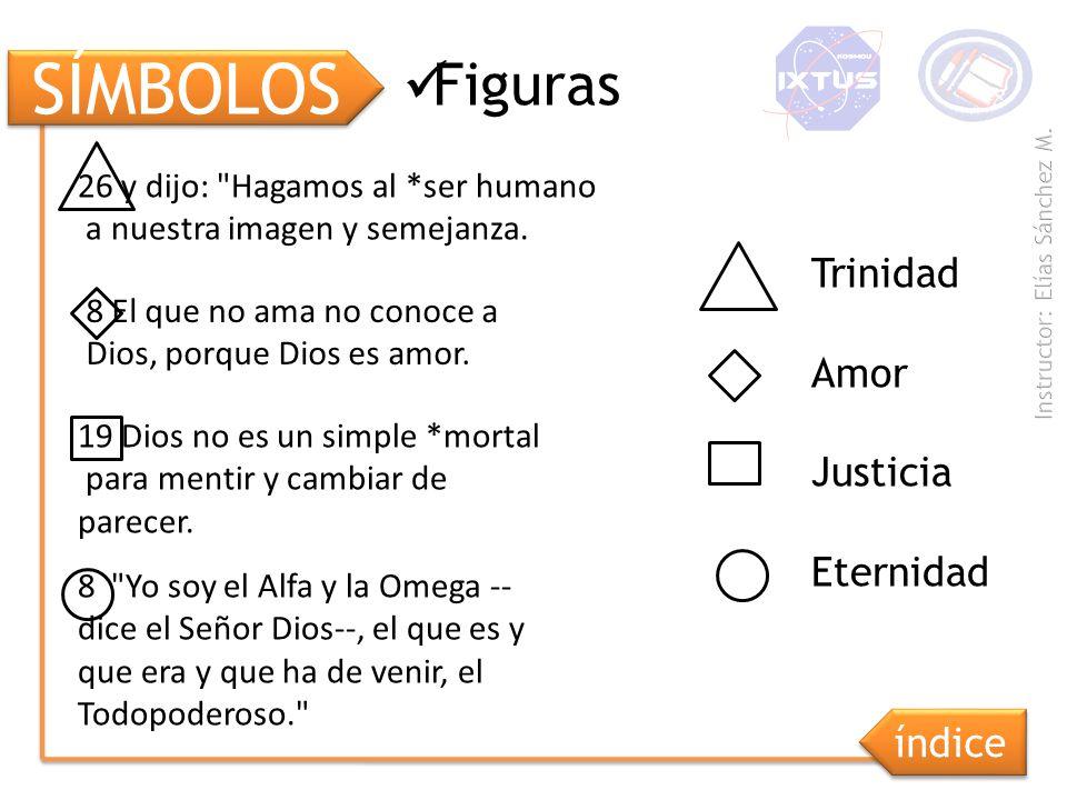 SÍMBOLOS Figuras Trinidad Amor Justicia Eternidad índice