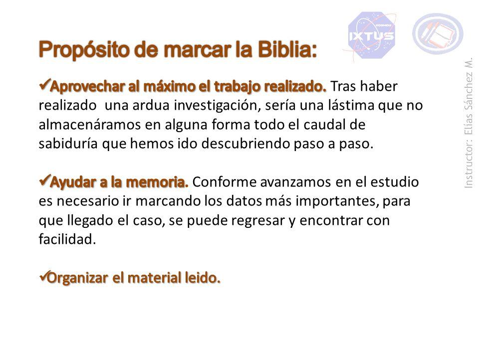 Propósito de marcar la Biblia: