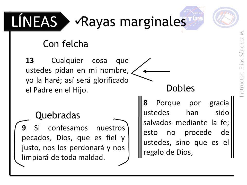LÍNEAS Rayas marginales Con felcha Dobles Quebradas