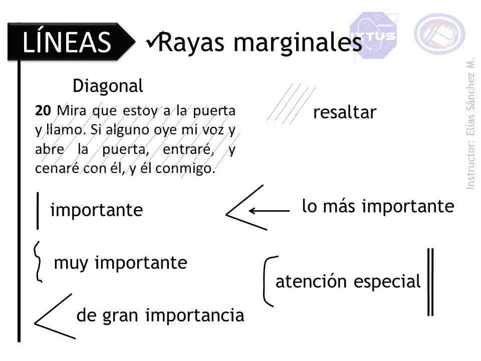 LÍNEAS Rayas marginales Diagonal resaltar lo más importante importante