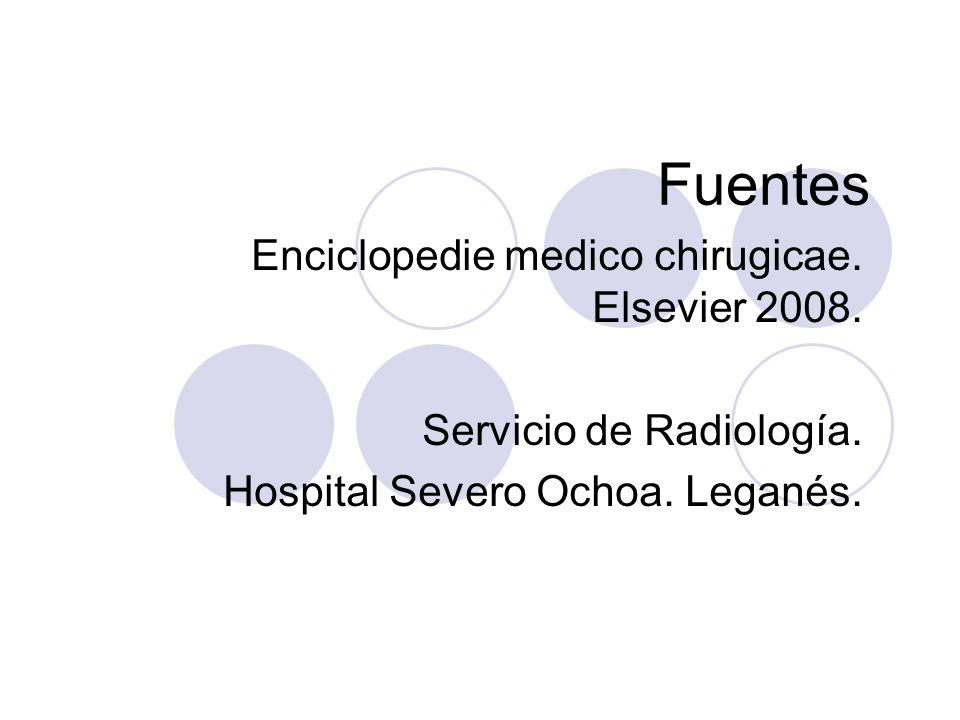 Fuentes Enciclopedie medico chirugicae. Elsevier 2008.