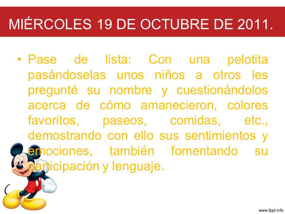 MIÉRCOLES 19 DE OCTUBRE DE 2011.