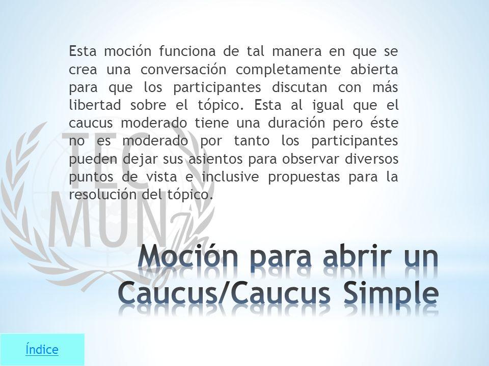 Moción para abrir un Caucus/Caucus Simple